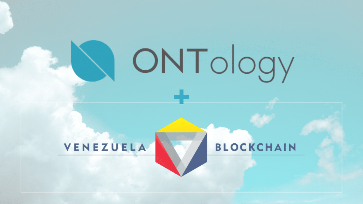 Ontology works with Venezuela Blockchain to develop economic initiatives for the benefit of citizens – Crypto Trends